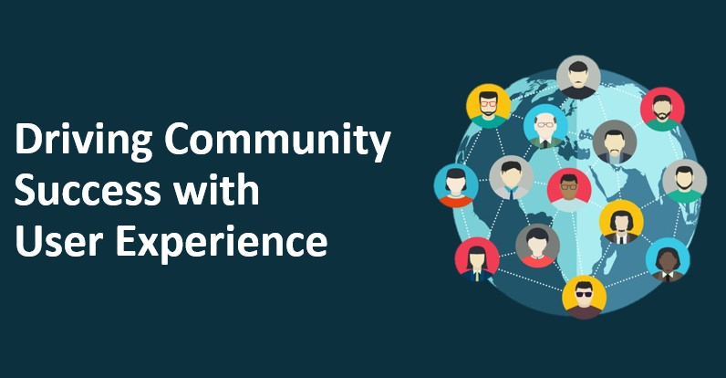 Driving Community Success with User Experience