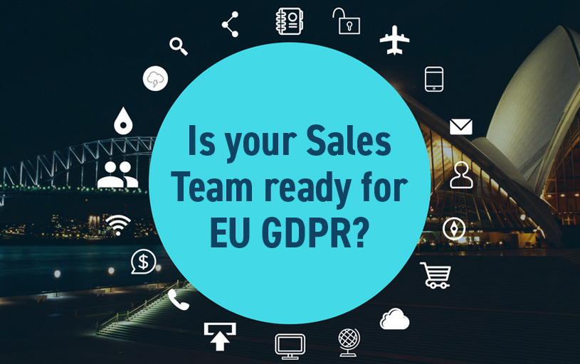 Is your sales team ready for EU GDPR?