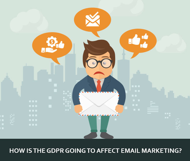Effects of GDPR on Email Marketing