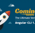 Angular CLI 1.7.0—The Last Version of Angul