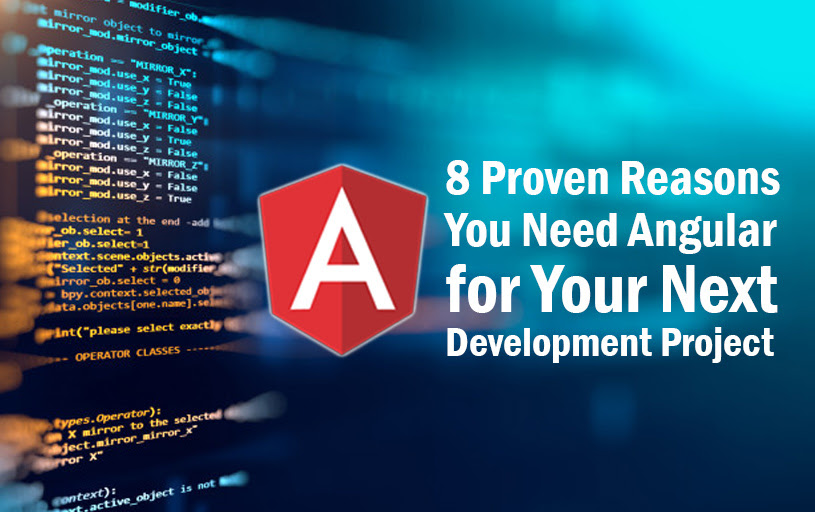 8 reasons why you need Angular