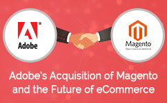 Adobe's Acquisition of Magento and The Future of eCommerce