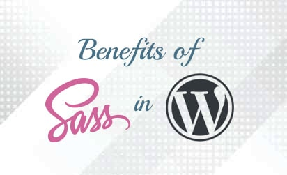 Benefits of SCSS in WordPress
