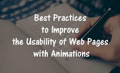 Best Practices to Improve the Usability of Web Pages with Animations