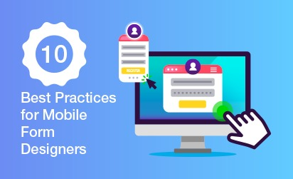 10 Best Practices for Mobile Form Designers