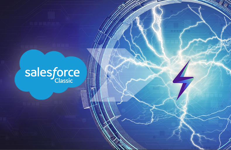 It's Time to Make the Move – Migrate from Salesforce Classic to Lightning