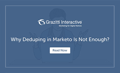 Why Deduping in Marketo Is Not Enough?