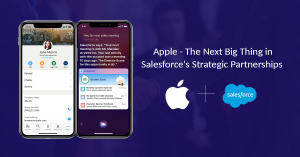 Apple – The Next Big Thing in Salesforce's<sup>®</sup> Strategic Partnerships