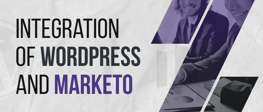 reasons why you should integrate wordpress with marketo