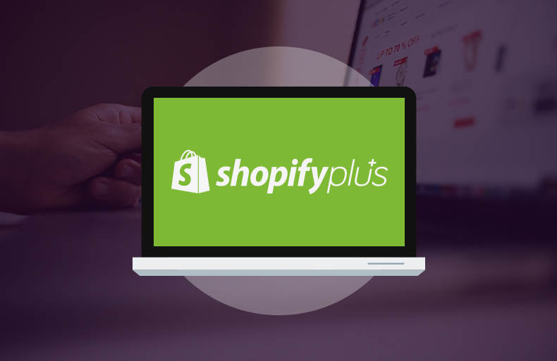 Why is Shopify Plus the Best Fit for Your eCommerce Business?