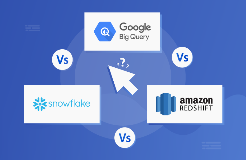 SnowFlake, RedShift, and BigQuery: A Comparative Analysis