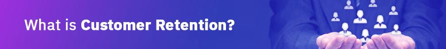 Customer-Retention-Blog-Image