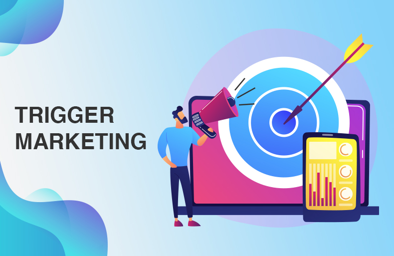 6 Ways to Use Trigger Marketing for Better Targeting