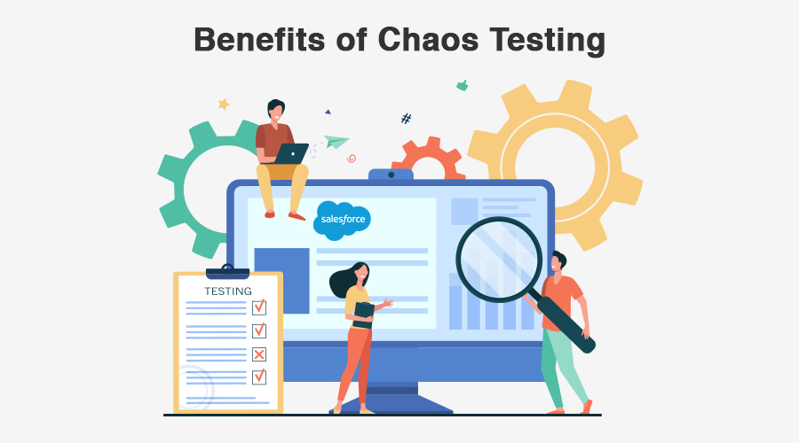 Benefits of Chaos Testing