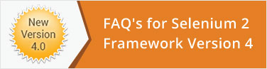 Faq's for Selenium Framework Version 4