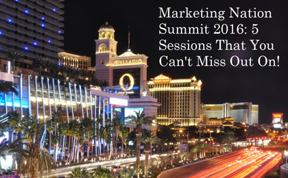Marketing-Nation-Summit-2016-5-Sessions-that-You-Cannt-Miss-Out-On