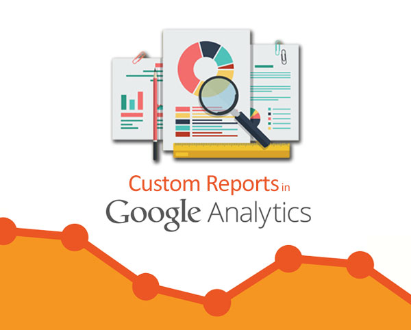 Feature Image- Google Analytics Custom Reports