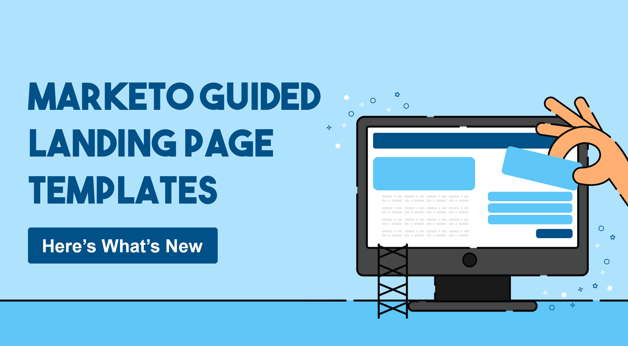 Marketo Guided Landing Page Templates - Here's What's New