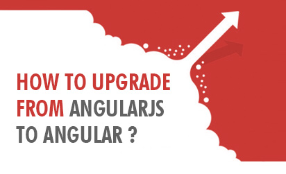 Guide - How to Upgrade from AngularJS to Angular