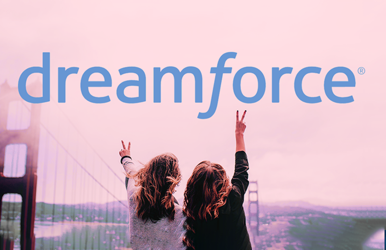 Dreamforce '18 : Be There When the Future o