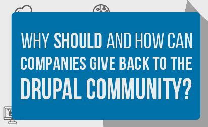 Why Should and How Can Companies Give Back to the Drupal Community?